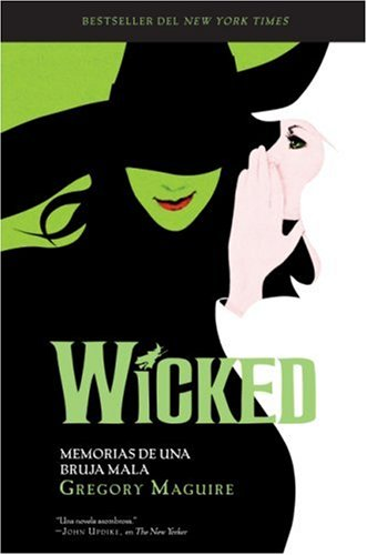 9780061351396: Wicked: Memorias de una Bruja Mala (Wicked Years) (Spanish Edition)