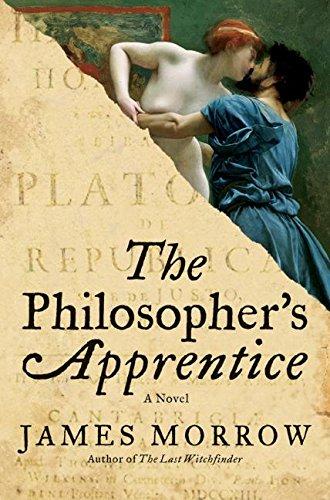 The Philosopher's Apprentice: A Novel: Morrow, James