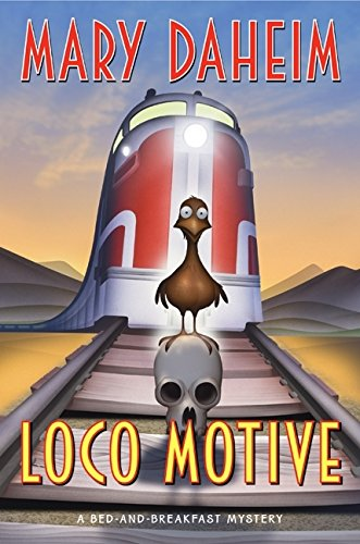 9780061351563: Loco Motive: A Bed-and-Breakfast Mystery (Bed-and-Breakfast Mysteries)