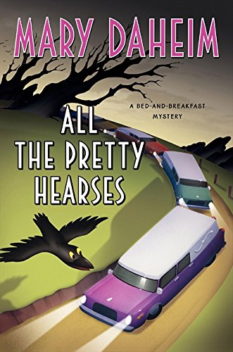 9780061351587: All the Pretty Hearses: A Bed-and-Breakfast Mystery (Bed-and-Breakfast Mysteries)