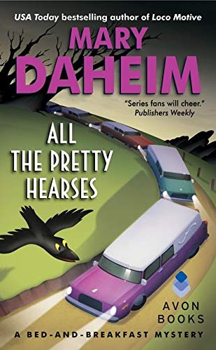 9780061351594: All the Pretty Hearses: A Bed-and-Breakfast Mystery (Bed-and-Breakfast Mysteries)
