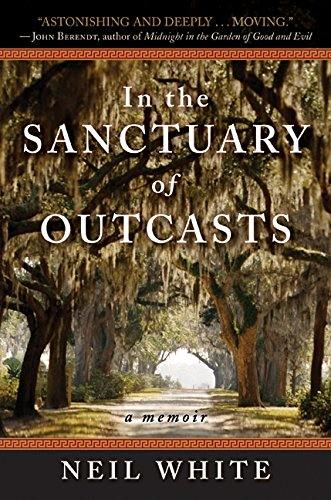 9780061351600: In the Sanctuary of Outcasts: A Memoir