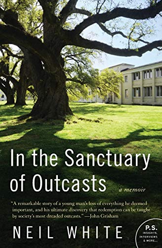 9780061351631: In the Sanctuary of Outcasts: A Memoir (P.S.)