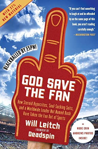 9780061351792: God Save the Fan: How Steroid Hypocrites, Soul-Sucking Suits, and a Worldwide Leader Not Named Bush Have Taken the Fun Out of Sports