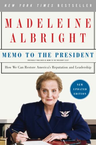 9780061351815: Memo to the President: How We Can Restore America's Reputation and Leadership