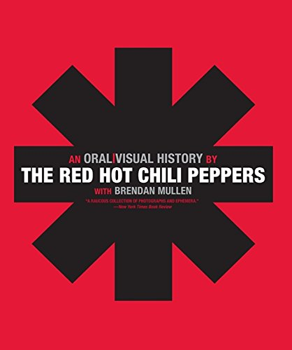 9780061351921: The Red Hot Chili Peppers: An Oral/Visual History