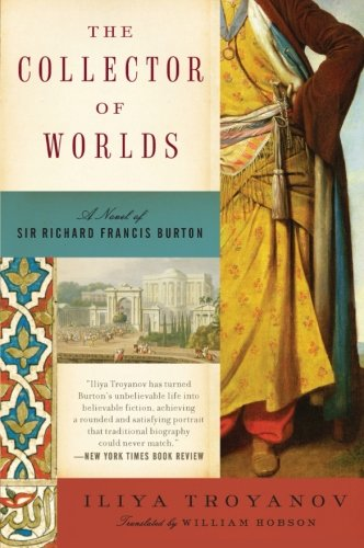 9780061351945: The Collector of Worlds: A Novel of Sir Richard Francis Burton