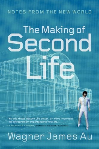 9780061353215: The Making of Second Life: Notes from the New World