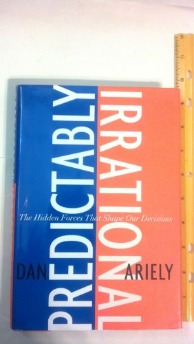 9780061353239: Predictably Irrational: The Hidden Forces That Shape Our Decisions