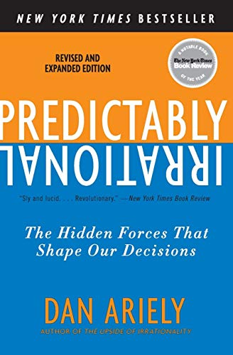 9780061353246: Predictably Irrational, Revised and Expanded Edition: The Hidden Forces That Shape Our Decisions