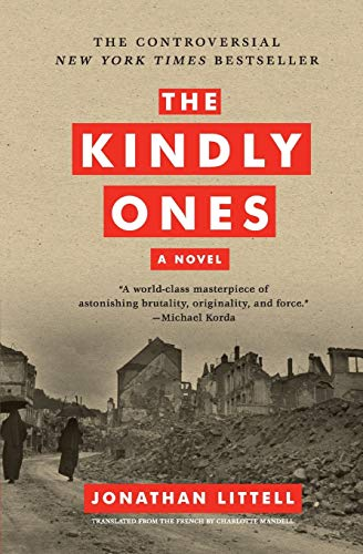 9780061353468: The Kindly Ones: A Novel