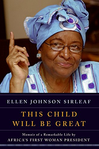 9780061353475: This Child Will Be Great: Memoir of a Remarkable Life by Africa's First Woman President