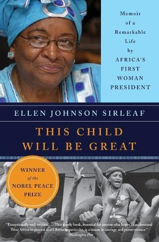9780061353482: This Child Will Be Great: Memoir of a Remarkable Life by Africa's First Woman President