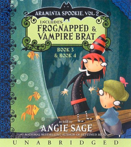 9780061355301: Araminta Spookie Vol. 2 CD: Frognapped and Vampire Brat