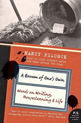 9780061357879: A Broom of One's Own: Words on Writing, Housecleaning, and Life (P.S.)