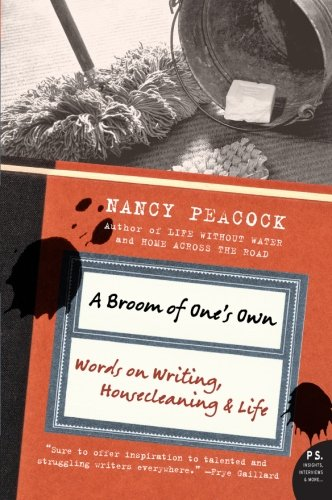 9780061357879: A Broom of One's Own: Words on Writing, Housecleaning, and Life