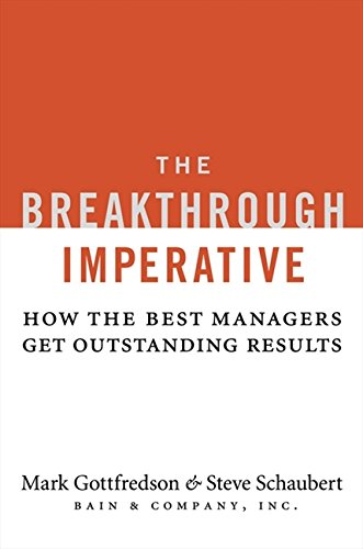 9780061358142: The Breakthrough Imperative: How the Best Managers Get Outstanding Results