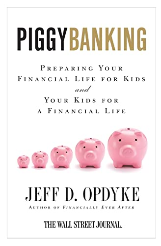 9780061358197: Piggybanking: Preparing Your Financial Life for Kids and Your Kids for a Financial Life
