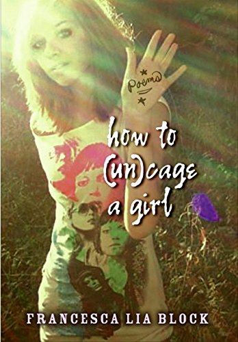 9780061358364: How to (Un)Cage a Girl