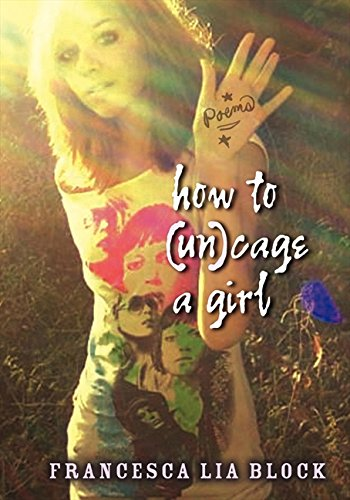 9780061358388: How to (Un)cage a Girl