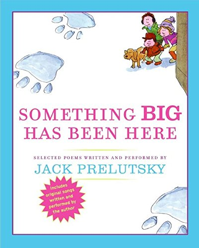 Something Big Has Been Here CD (9780061359422) by Jack Prelutsky