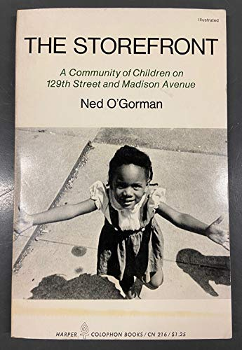 9780061360268: The Storefront; a Community of Children on 129th Street & Madison Avenue