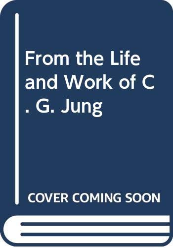 9780061360442: From the Life and Work of C. G. Jung