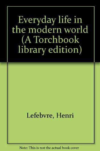 9780061360510: Everyday life in the modern world (A Torchbook library edition)