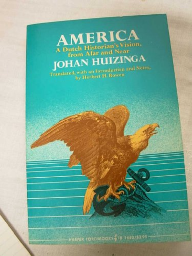 9780061360657: America; a Dutch historian's vision, from afar and near (Torchbook library editions)