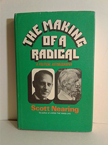 9780061360664: The Making of a Radical: A Political Autobiography