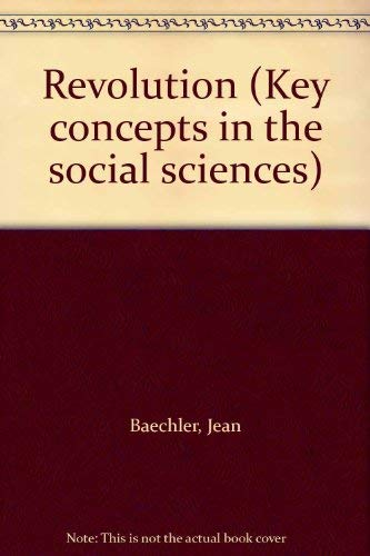 9780061360787: Revolution (Key concepts in the social sciences)