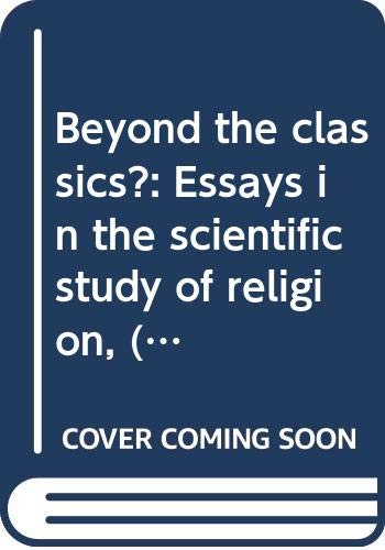 9780061361050: Beyond the classics?: Essays in the scientific study of religion, (Harper torchbooks, HR 1751)
