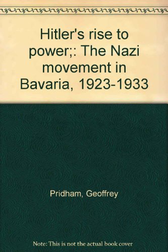 9780061361166: Hitler's rise to power;: The Nazi movement in Bavaria, 1923-1933