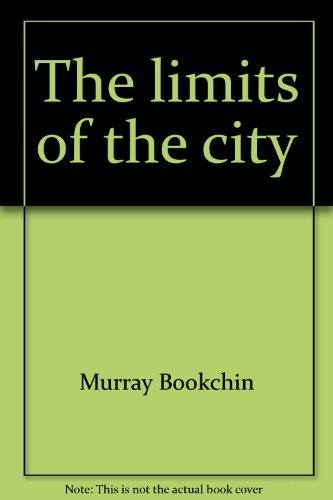 9780061361340: The limits of the city (Harper colophon books/CN)