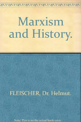 9780061361364: Marxism and history (Harper torchbooks)