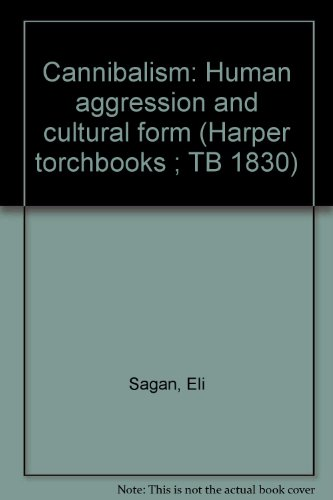 9780061361548: Cannibalism: Human aggression and cultural form (Harper torchbooks ; TB 1830)