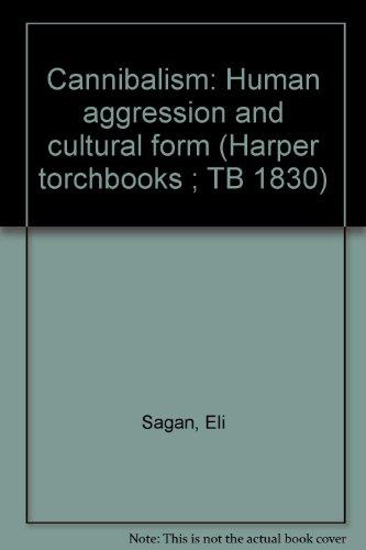 9780061361548: Cannibalism: Human aggression and cultural form (Harper torchbooks ; TB 1830)