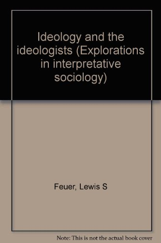 9780061361685: Ideology and the ideologists (Explorations in interpretative sociology)
