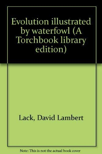 9780061361692: Evolution Illustrated by Waterfowl (A Torchbook Library Edition)