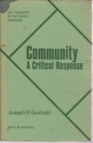 9780061361760: Community: A critical response (Key concepts in the social sciences)