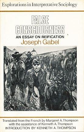 9780061361777: False consciousness: An essay on reification (Explorations in interpretative socio