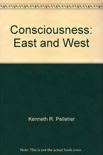 9780061361784: Consciousness: East and West