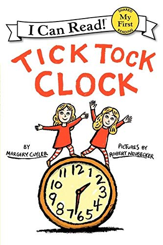 9780061363092: Tick Tock Clock (My First I Can Read - Level Pre1 (Hardback))