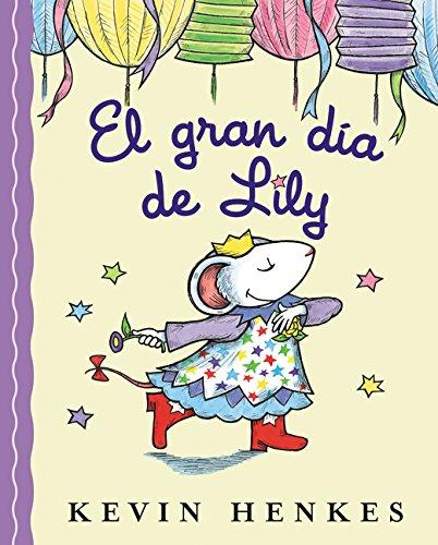 9780061363160: Lilly's Big Day (Spanish edition): El gran dia de Lily