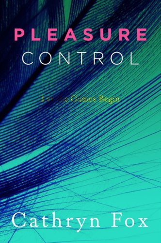 9780061363405: Pleasure Control (Pleasure Games)
