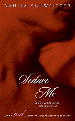 9780061363481: Seduce Me (Avon Red)