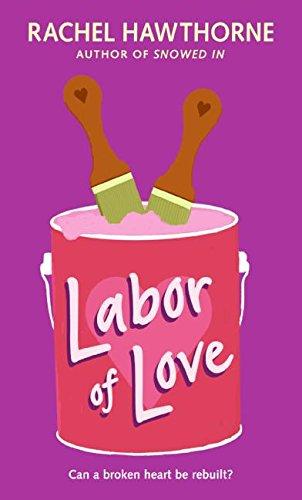 9780061363849: Labor of Love