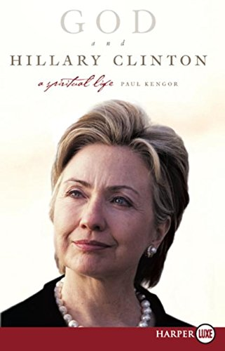 9780061363870: God and Hillary Clinton LP: A Spiritual Life