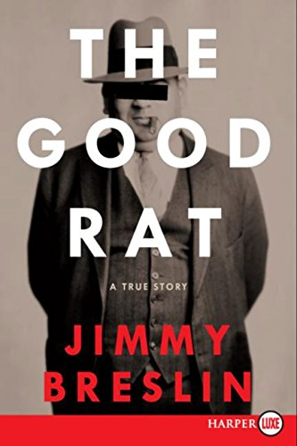 9780061363887: The Good Rat: A True Story