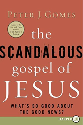 9780061363900: The Scandalous Gospel of Jesus: What's So Good about the Good News?